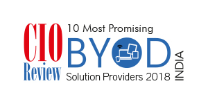10 Most Promising BYOD Solution Providers – 2018